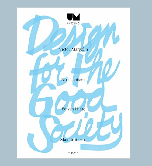 Design for the good society blog